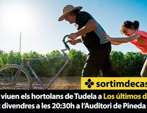 Coneix com viuen els hortolans de Tudela a Los últimos de la Mejana